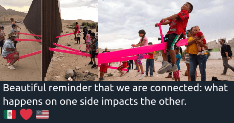 From Today in The US-Mexico Border Kids Can Play Together